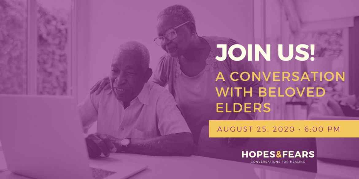 Hopes & Fears: A Conversation with Black elders