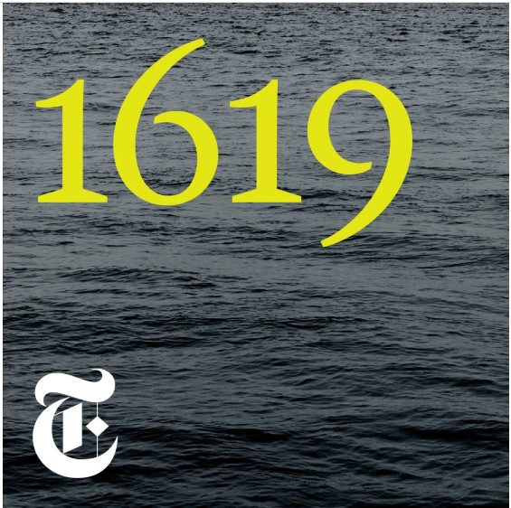 New York Times 1619 podcast