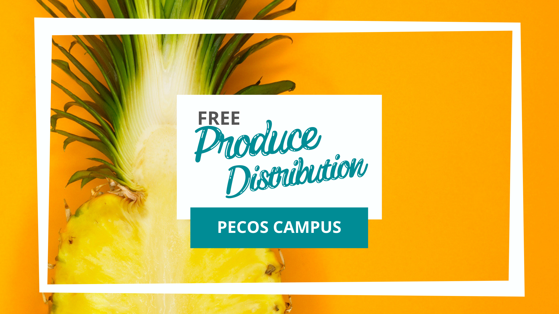 Pecos Campus Free Distribution Produce