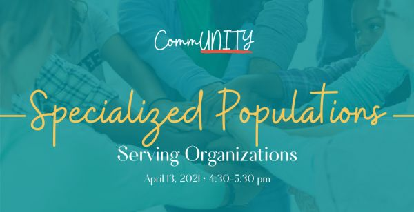 CommUNITY: Specialized Population Serving Organizations