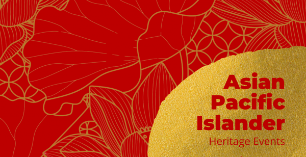 Asian Pacific Islander Heritage Events