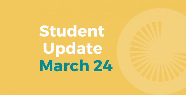 Student Update March 24